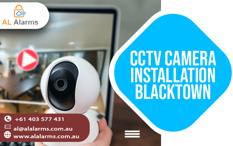 CCTV Camera Installation- Everything You Need to Know About it